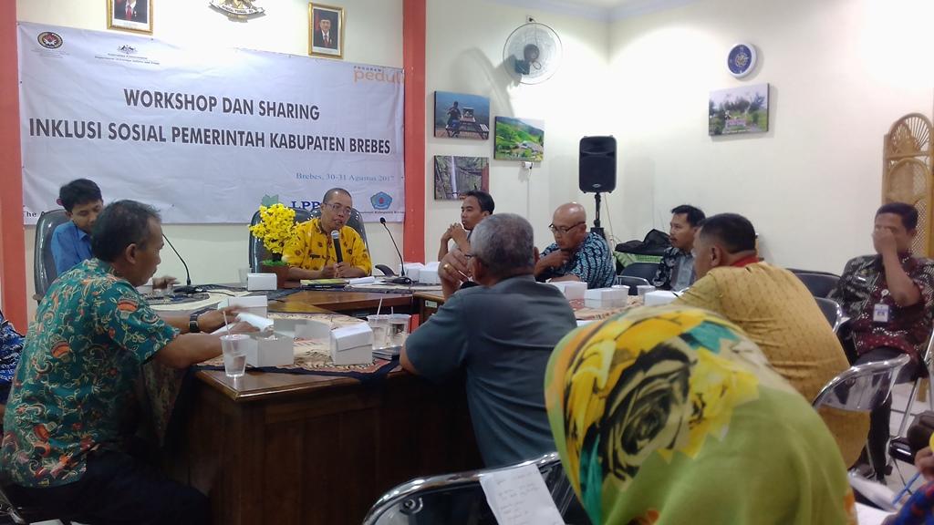 Workshop dan Sharing Mengenai Inklusi Sosial Untuk Pemerintah Kabupaten Brebes